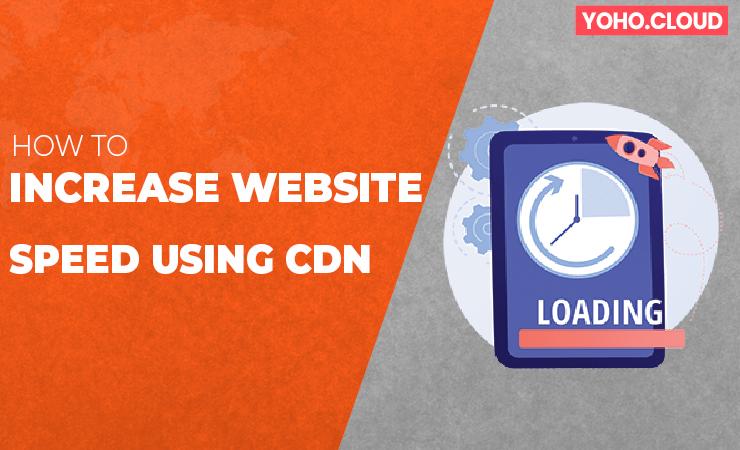 Increase Website Speed using CDN for WordPress?