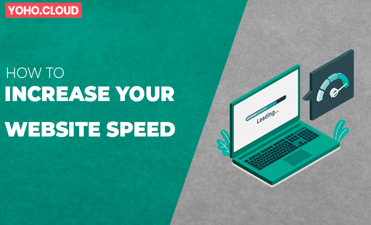 Ways to Increase your Website Speed and Performance